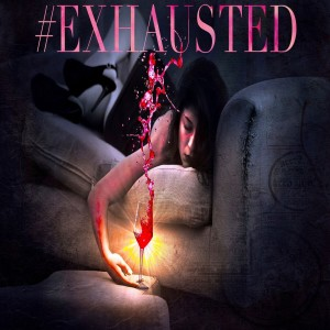 Album #Exhausted from Sir