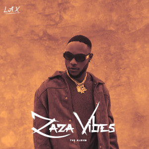 Album ZaZa Vibes from L.A.X