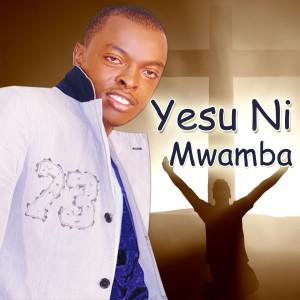 อัลบัม Yesu Ni Mwamba ศิลปิน Ringtone
