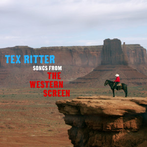 Album Songs from the Western Screen from Tex Ritter