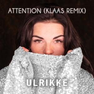 Listen to Attention song with lyrics from Ulrikke