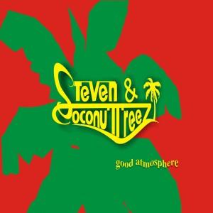 Good Atmosphere dari Steven & Coconuttreez