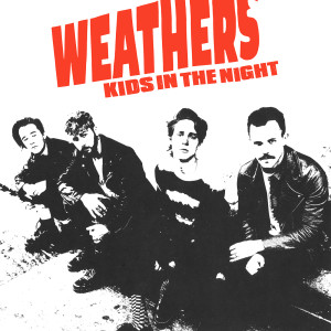 Album Kids In The Night from Weathers