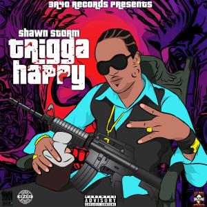 Album Trigga Happy (Explicit) from Shawn Storm