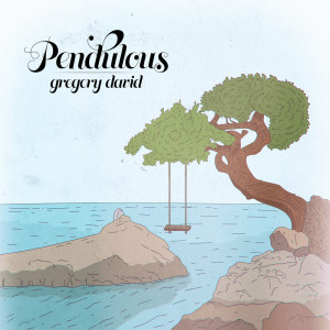 Album Pendulous from Gregory David