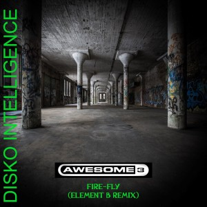 Album Fire-Fly (Element B Remix) from Awesome 3