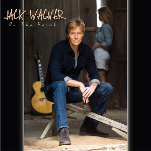 Album On the Porch from Jack Wagner