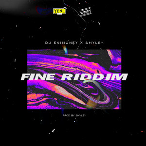 Album Fine Riddim from Dj Enimoney