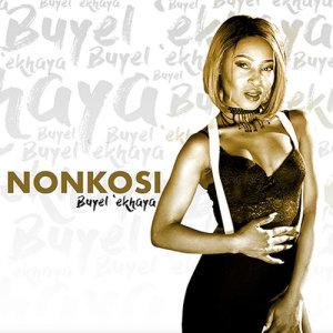 Album Buyelekhaya Single from Nonkosi