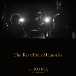 The Rewritten Memories dari Yiruma