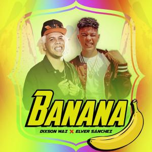 Album Banana from Dixson Waz