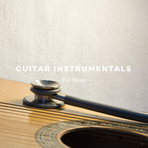 Album Guitar Instrumentals For Sleep from Relaxing Acoustic Guitar