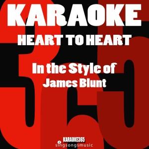 Album Heart to Heart (In the Style of James Blunt) [Karaoke Version] - Single from Karaoke