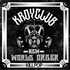 Album New World Order EP from Kroyclub