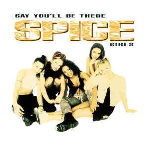 Album Say You'll Be There from Spice Girls