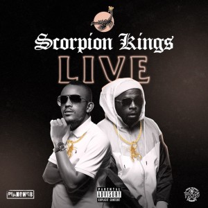 Album Scorpion Kings Live At Sun Arena 11th April from Kabza De Small