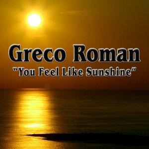 Album You Feel Like Sunshine (Remixes) from Greco Roman