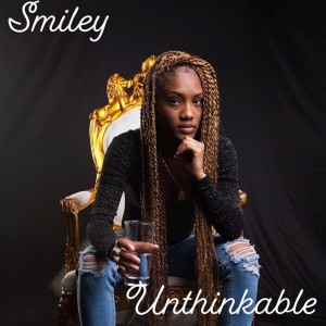 Listen to Unthinkable song with lyrics from Smiley