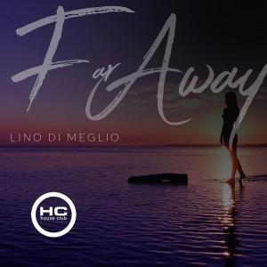Album Far Away from Lino Di Meglio