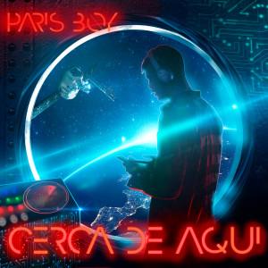Album Cerca de Aquí from Paris Boy