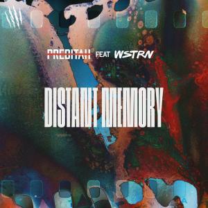 Distant Memory (feat. WSTRN) dari Preditah