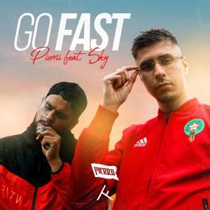 Go Fast (Explicit)
