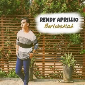 Bertobatlah dari Rendy Aprillio