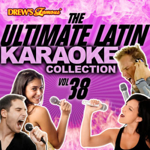 The Hit Crew的專輯The Ultimate Latin Karaoke Collection, Vol. 38