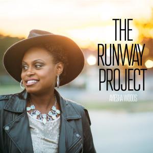Album The Runway Project from Ayiesha Woods