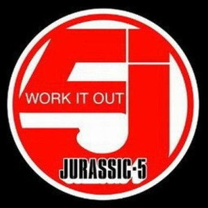 Album Work It Out from Jurassic 5