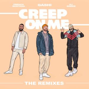 Creep On Me (Remixes) dari GASHI