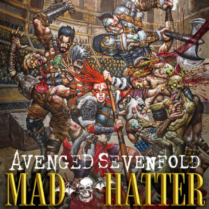 Avenged Sevenfold的專輯Mad Hatter