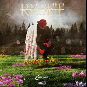 Album Reset from Chizz Capo