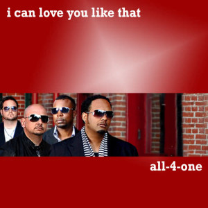 Album I Can Love You Like That from All-4-One