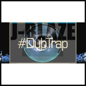 Album #DubTrap from J-Blaze
