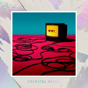 Five New Old的專輯Chemical Heart (feat. Masato)