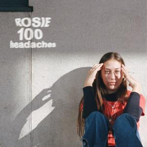Album 100 Headaches from Rosie