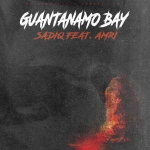 Guantanamo Bay (Explicit)