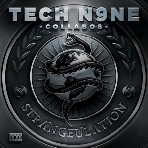 Listen to Strangeulation III song with lyrics from Tech N9ne Collabos