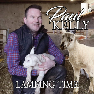 Album Lambing Time from Paul Kelly