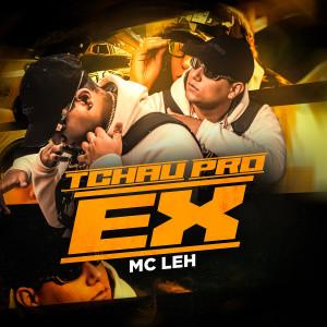 Album Tchau Pro Ex from Mc Leh