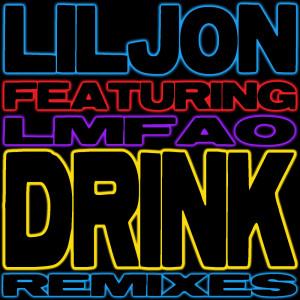 อัลบัม Drink (feat. LMFAO) (Remixes) ศิลปิน LMFAO