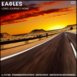The Eagles的專輯Long Journey Home (Live)