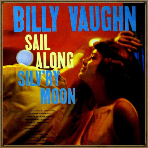 Listen to Isle Of Capri song with lyrics from Billy Vaughn And His Orchestra