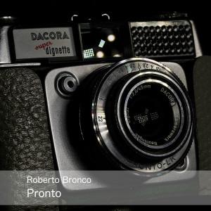 Album Pronto from Roberto Bronco