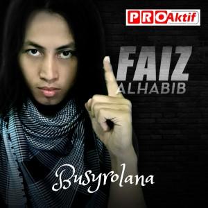 Busyrolana dari Faiz Alhabib