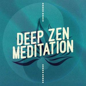 Album Deep Zen Meditation from Calm Meditation