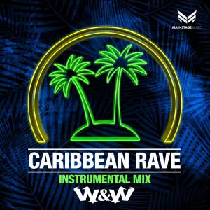 W&W的專輯Caribbean Rave