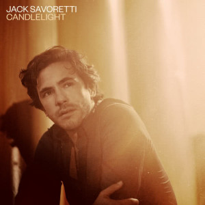Listen to Candlelight (Edit) song with lyrics from Jack Savoretti