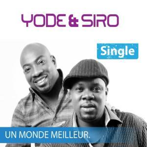 Album Un monde meilleur from Yodé et Siro
